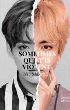 Sometimes Quiet is Violent | VKOOK by Taekooks-beach