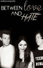 Between Love and Hate (One Direction Fan Fiction) by smileyourepretty