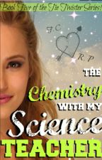 The Chemistry With My Science Teacher by BlackRose54