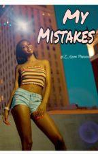 My Mistakes  by Z__Leoo