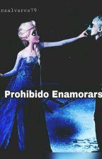 Prohibido Enamorarse  by marianaalvarez79