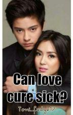 Can love cure sick?! <Under Construction> by ParadiseOfHernaez
