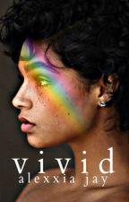 Vivid by iamalexxia