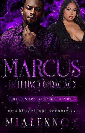 Marcus: Sexy Drive (BRUTOS APAIXONADOS III) by MiaLennox