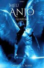 Meu Anjo Da Guarda livro 1 by ManinhaseManinhos