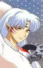 Sesshomaru x Reader ~ Complete by Kayla_Flame_Scorpio