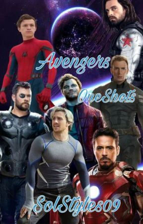 Avengers One-Shots (Pedidos abiertos) by SolStyles09