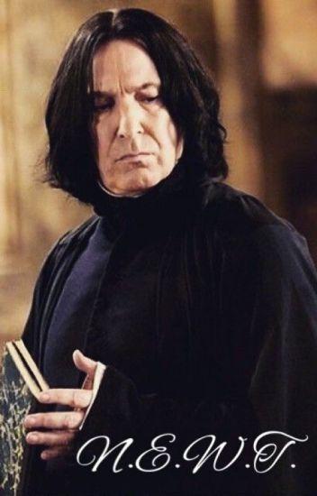 Severus Snape X Student!Reader : N E W T  - Pazternique - Wattpad