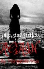 Disaster Strikes Again (A Morganville fanfic) by HugglesWithMikey