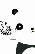 Dia yang Kusebut Panda by Rennevarte