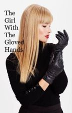 The Girl With The Gloved Hands by Keefe1