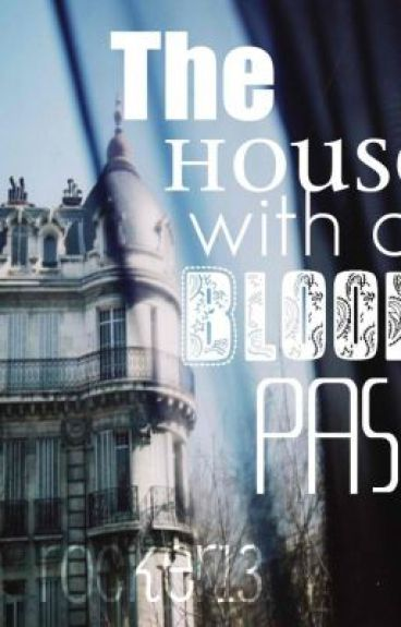 The House with a Bloody Past