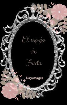El espejo de Frida by dayanaGer