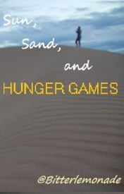 Sun  Sand  and Hunger Games: Let's Turn Up The Heat by rushofjoy