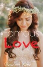 Famous Love by renessalune