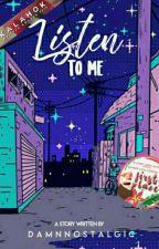 Listen To Me by cetamolpara