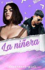 La Niñera (Erick Brian Colón Y Tu) | TERMINADA by _depressed-girl
