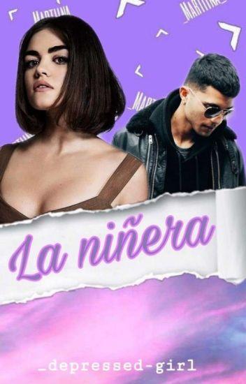 La Niñera (Erick Brian Colón Y Tu)   TERMINADA