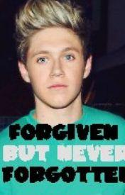 Forgiven But Never Forgotten(NiallHoran) by lovelydisgrace_