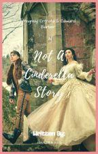 Not a Cinderella Story by joansalminao
