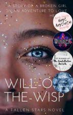   Will-O'-The-Wisp    💫#FreeMentalIllness   Wattys 2019   by FallenAngels_00