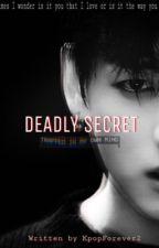 Deadly secret- Jungkook ff by KpopForever2