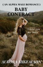 BABY CONTRACT (COMPLETED) by ZessicaMei