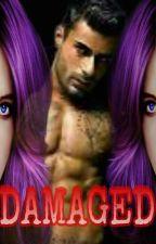 DAMAGED. Amor En Triunvirato by MonicaGarciaOlivera