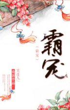 [NT] Phách sủng - Tiếu Giai Nhân. by ryudeathooo
