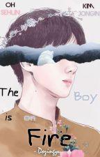 The Boy is on Fire    sekai by dozingyu
