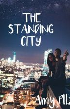 THE STANDING CITY by AmyPllz