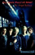 Til' Death Pulls Us Apart by breeona1998