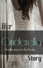 Her Cinderella Story {First book in the Her Story series} by chippey
