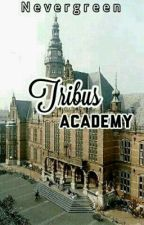 Tribus Academy by NeverGreen7