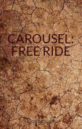 CAROUSEL: FREE RIDE by LionwoodA