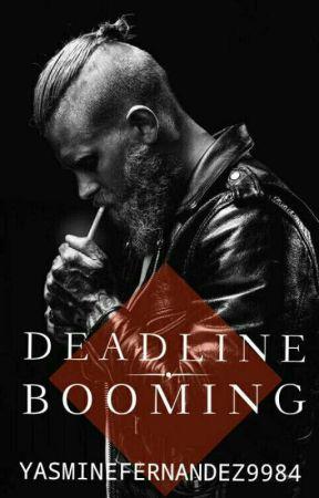 Deadline Booming (Manx2)  by YasmineFernandez9984