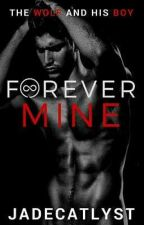 Forever Mine boyxboy by jadecatlyst