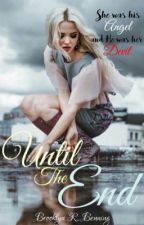 Until The End (The Vampire Diaries) by Asgardian_Goddess
