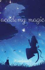 Academy Magic by Nadyasn26