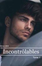 Incontrôlables by Errxr-404