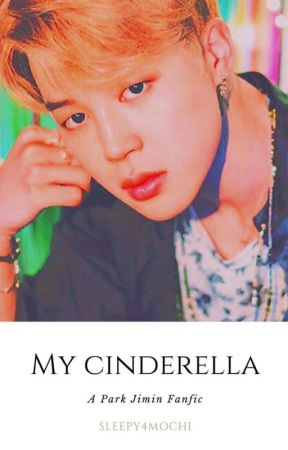 My Cinderella (Editing) by sleepy4mochi