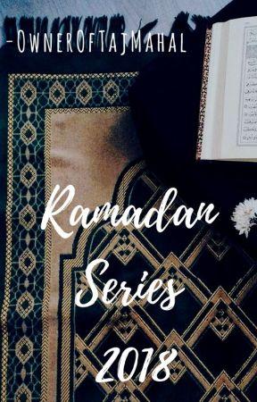 Ramadan Series 2018' by OwnerOfTajMahal