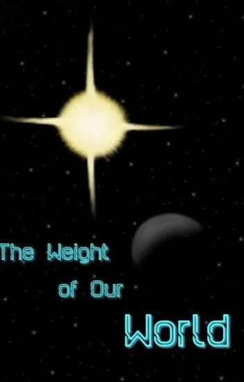 The Weight of Our World