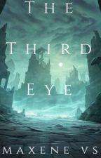 The Third Eye by Maxenevs