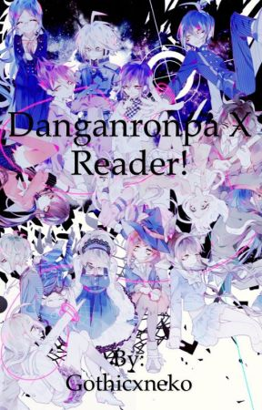 Danganronpa X Reader (Requests Closed! ) - Kokichi Oma X Shy! Reader
