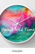Space and Time by zraufah