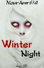 Winter Night||لَيالٍ شتوِيّة by NourAmr684