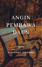 Angin Pembawa Daun by mune_mkrn