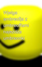 Wjelga ambreofja z umbreoffami najeżdża umbreonki by josziPL