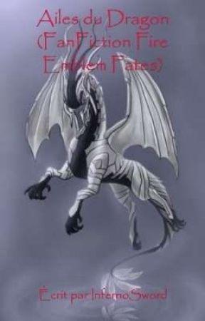 Ailes du Dragon - Tome 1 (FanFiction Fire Emblem Fates) by InfernoSword